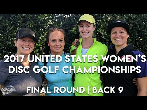2017 US Women's Disc Golf Championships - Final Round | Final 9 - Fajkus, Jenkins, Tattar, Finley