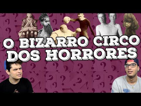 O BIZARRO CIRCOS DOS HORRORES