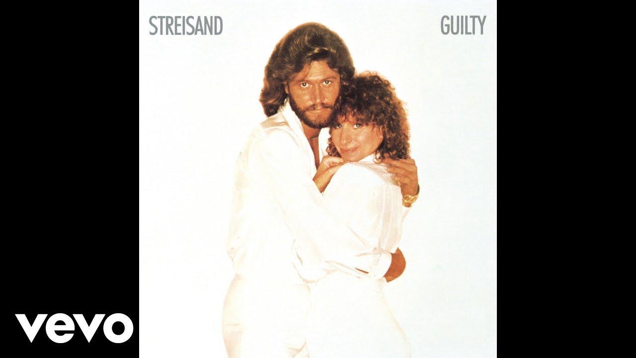Download Barbra Streisand - Guilty (Official Audio) ft. Barry Gibb