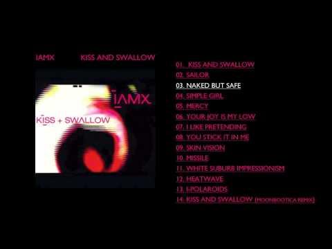 IAMX - 'Naked But Safe'