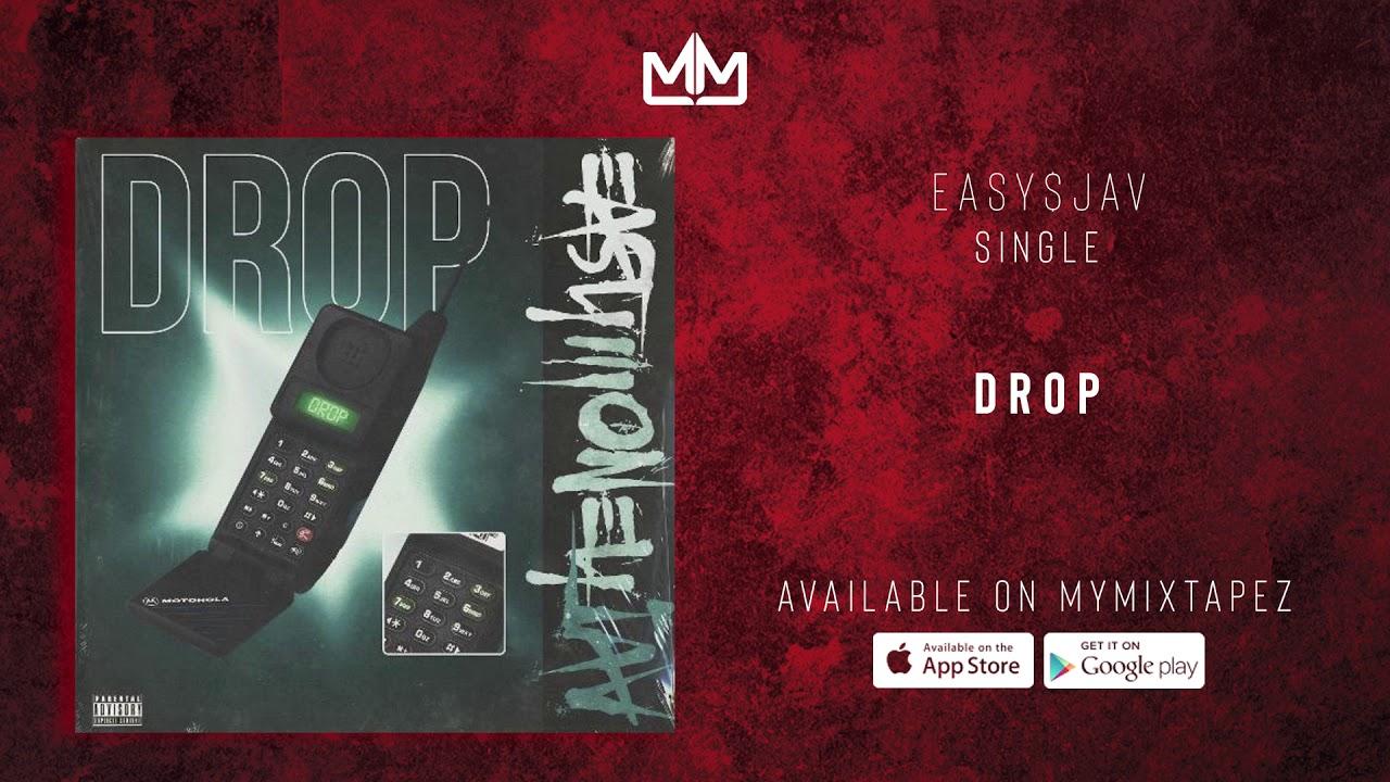 Easy$Jav - Drop (Official Audio)