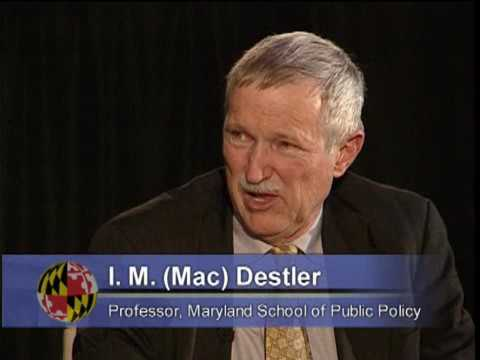 I.M. (Mac) Destler (Part 2)