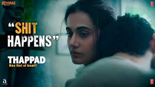 Shit Happens | Thappad | Taapsee Pannu | Anubhav Sinha | Bhushan Kumar | 28th February 2020