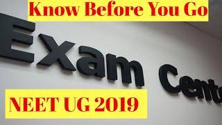 NEET UG 2019 EXAM CENTRE GUIDE || KNOW BEFORE YOU GO FOR EXAM || BY NEET UG
