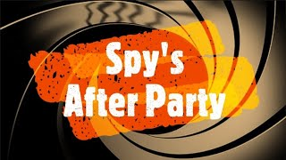 """Spy's After Party """" The Notorious ACB"""" - 10-26-20"""