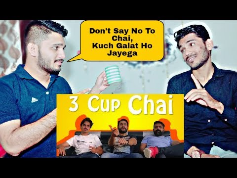 Indian Reaction On 3 Cup Chai By Bekar Films - Comedy Skit