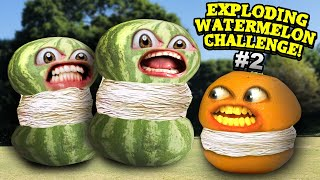 Annoying Orange - Exploding Watermelon Challenge #2