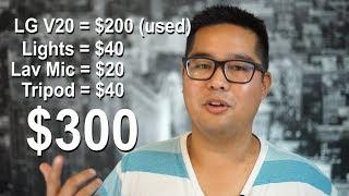 YouTube Setup Under $300 [LG V20 in 2017]