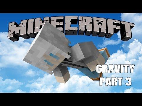 Minecraft - Gravity Minigame สกิลปลาไหล Part 3