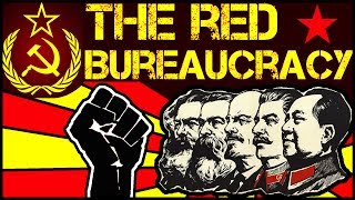 The Red Bureaucracy: Authoritarian Socialism vs Libertarian Socialism