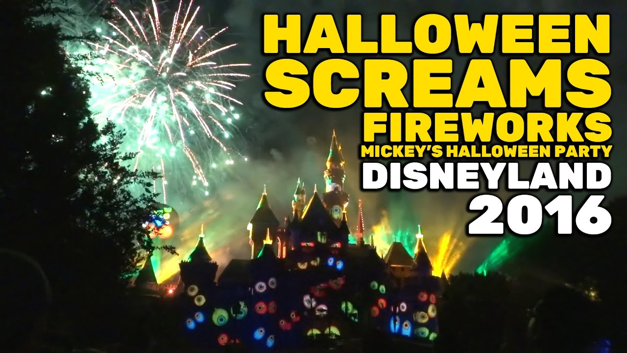 halloween screams fireworks full show opening night of mickeys halloween party 2016 disneyland