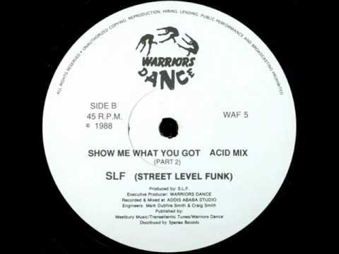 Street Level Funk - Show Me What You Got