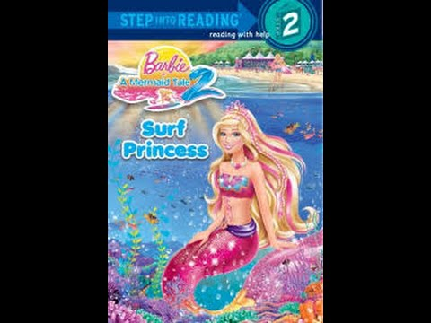 Barbie In A Mermaid Tale 2 Surf Princess Read Along Story Book For