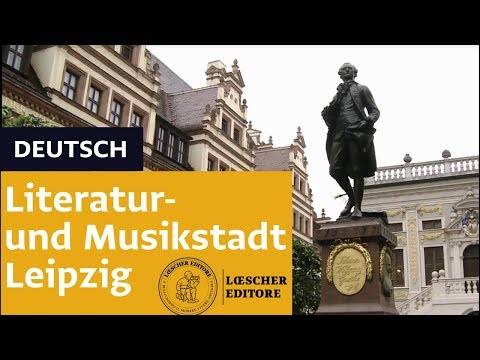 Deutsch - Literatur- und Musikstadt Leipzig