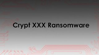 decrypt .Crypt Files for Free and Remove CryptXXX Ransomware