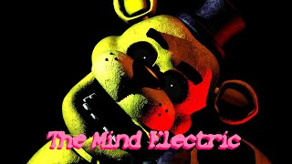 (SFM/FNAF) The Mind Electric By Miracle musical [Epilepsy Warning!!]