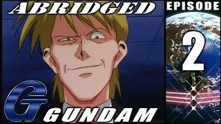 G Gundam Abridged - Episode 2