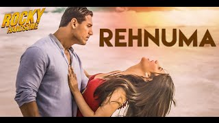 REHNUMA Full Song (Lyrics) | ROCKY HANDSOME | John Abraham, Shruti Haasan |