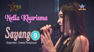 Download Lagu Nella Kharisma - Sayang 9 MP3 Terbaru
