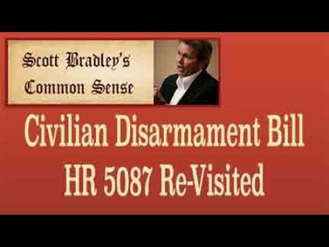 Civilian Disarmament Bill HR 5087 Re-Visited