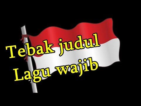 WNI Wajib Bisa!!! tebak judul lagu wajib nasional
