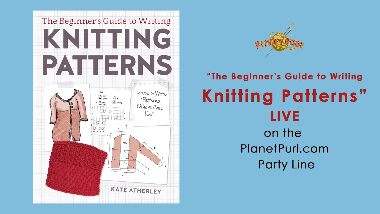The Beginner\'s Guide to Writing Knitting Patterns\
