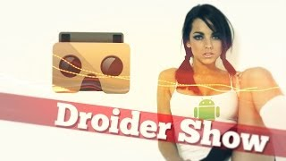 Droider Show #146. Google I/O и цифровой косяк