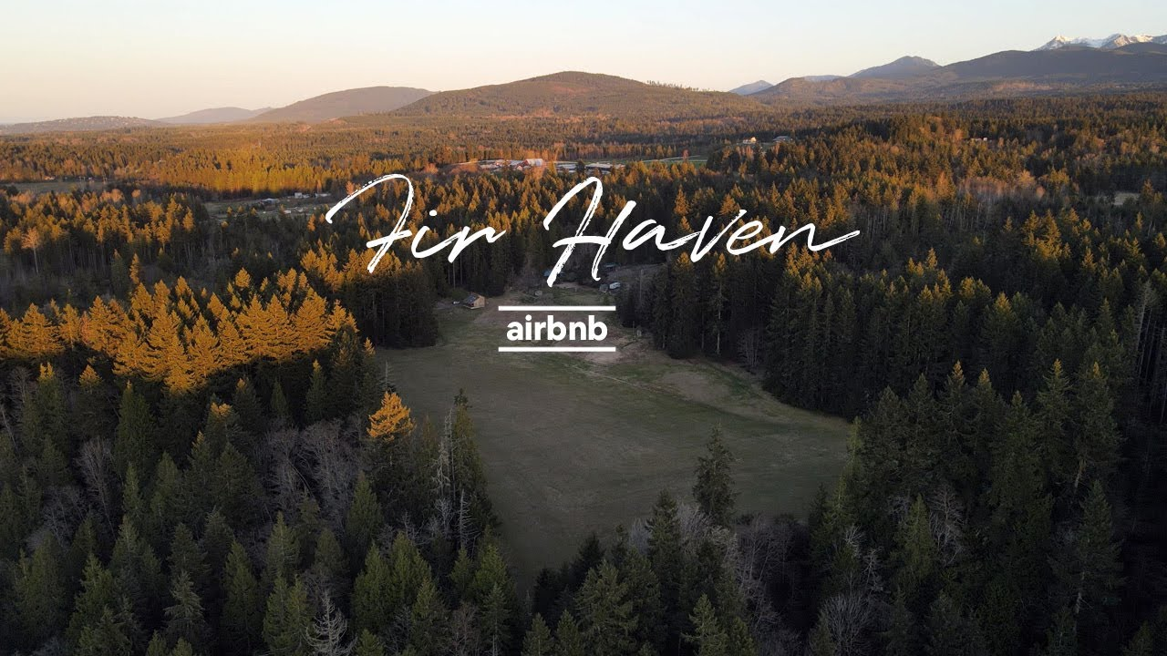 Fir Haven Airbnb Drone Video - 40 acres Port Angeles,WA