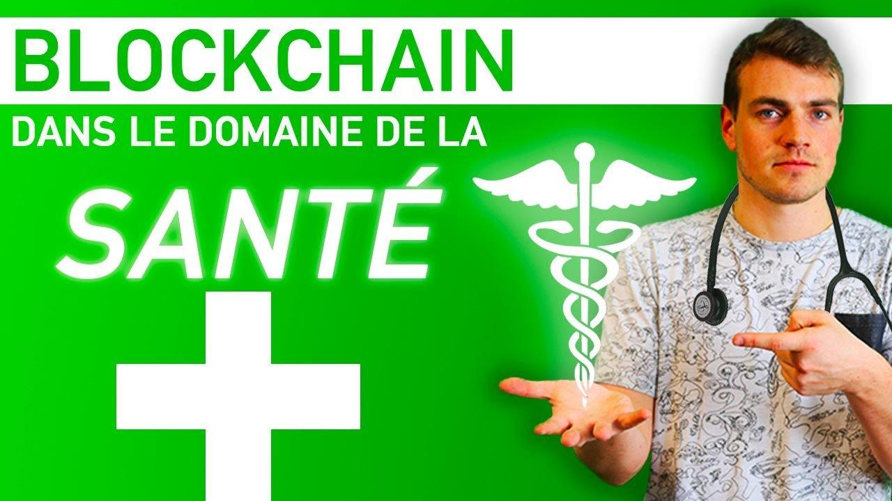 La Blockchain dans le domaine de la Santé
