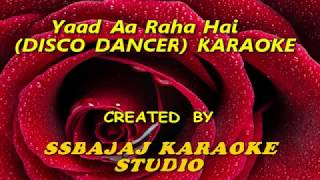 Yaad Aa Raha Hai Tera Pyar (DISCO DANCER) Paid_Karaoke SAMPLE