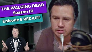 The Walking Dead - Season 10 Episode 6 RECAP!!!