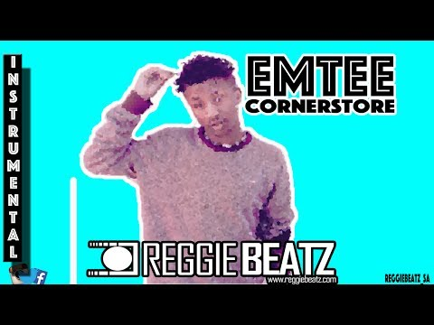 Emtee - Cornerstore Instrumental ReProd.By @ReggieBeatz_sa