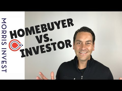 First Time Homebuyer vs. Investor