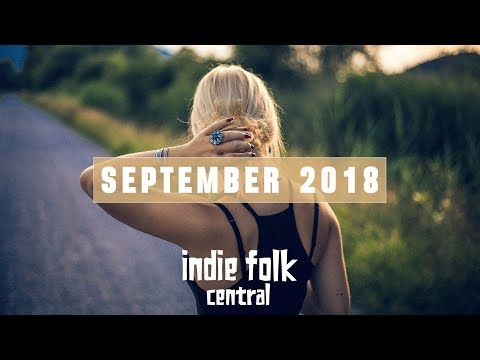 New Indie Folk; September 2018