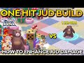 ONE HIT JUD BUILD: HOW TO ENHANCE JUD DAMAGE | Ragnarok Mobile Eternal Love