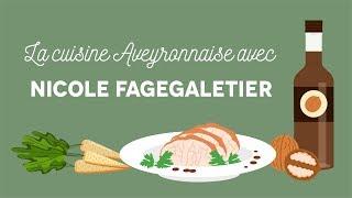 La cuisine aveyronnaise - Les Carnets de Julie