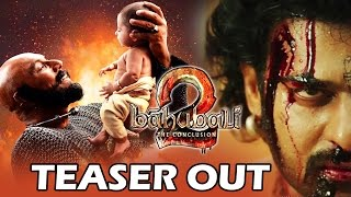 Baahubali 2 teaser out - most awaited movie of 2017 - prabhas, rana daggubati