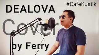 ONCE - DEALOVA (Cover) by Ferry
