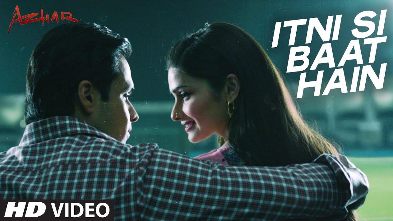 Itni Si Baat Hain Video Song   AZHAR   Emraan Hashmi, Prachi Desai   Arijit Singh, Pritam   T-Series