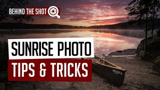 Sunrise Photo Tips & Tricks with Bryan Hansel - Behind the Shot