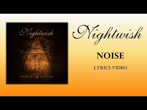 NIGHTWISH  - Noise (LYRICS VIDEO)