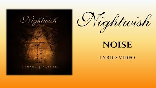 NIGHTWISH  - Noise (LYRICS)