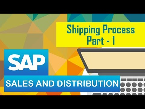 SAP SD | Shipping Process | Sales and Distribution | Steps Involved in Shipping Process