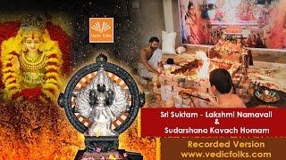 Sri Suktam Namavali & Sudarshana Kavacham Mantra & Homam