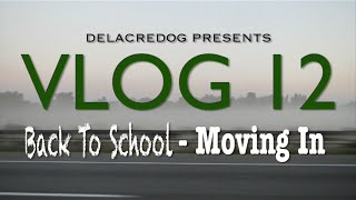 VLOG 12: Back To School - Moving In
