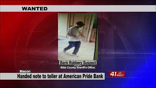 Suspect wanted for robbery at American Pride Bank on Forsyth Road