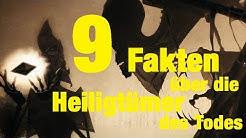 9 FAKTEN über die HEILIGTÜMER des TODES