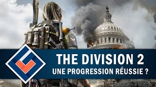 THE DIVISION 2 : Une progression réussie ?   GAMEPLAY FR