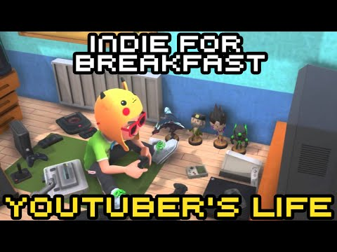 Indie for Breakfast - YouTubers Life