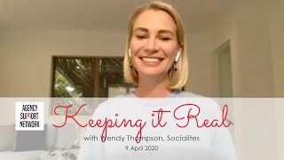 2020-04-09 Keeping it Real with Wendy Thompson from Socialites, Auckland